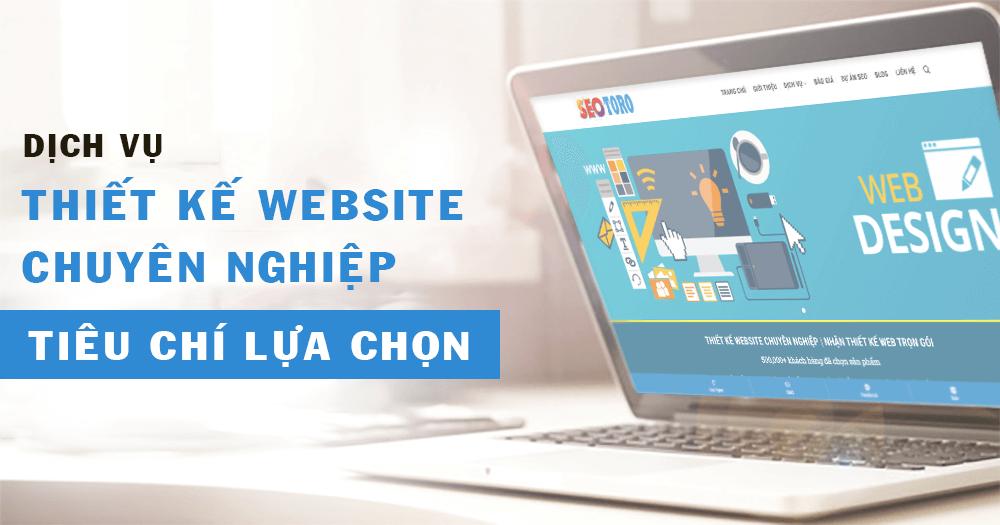 tiêu chí lựa chọn dịch vụ website chuyên nghiệp