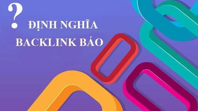 Tìm hiểu định nghĩa Backlink báo là gì?