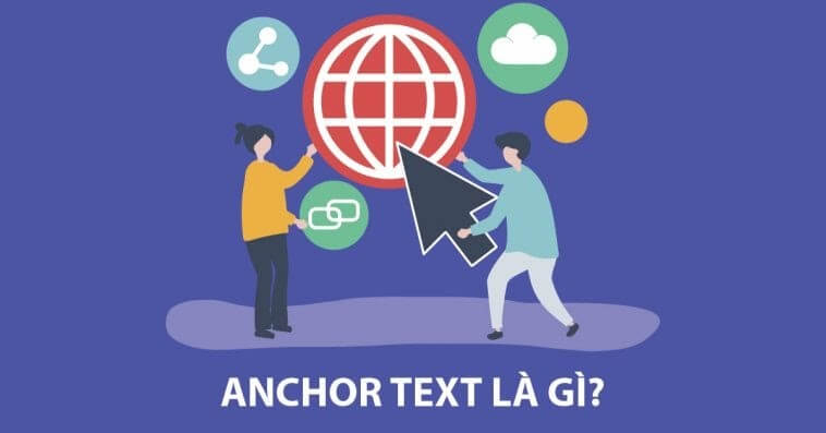 Khái niệm Anchor text là gì?