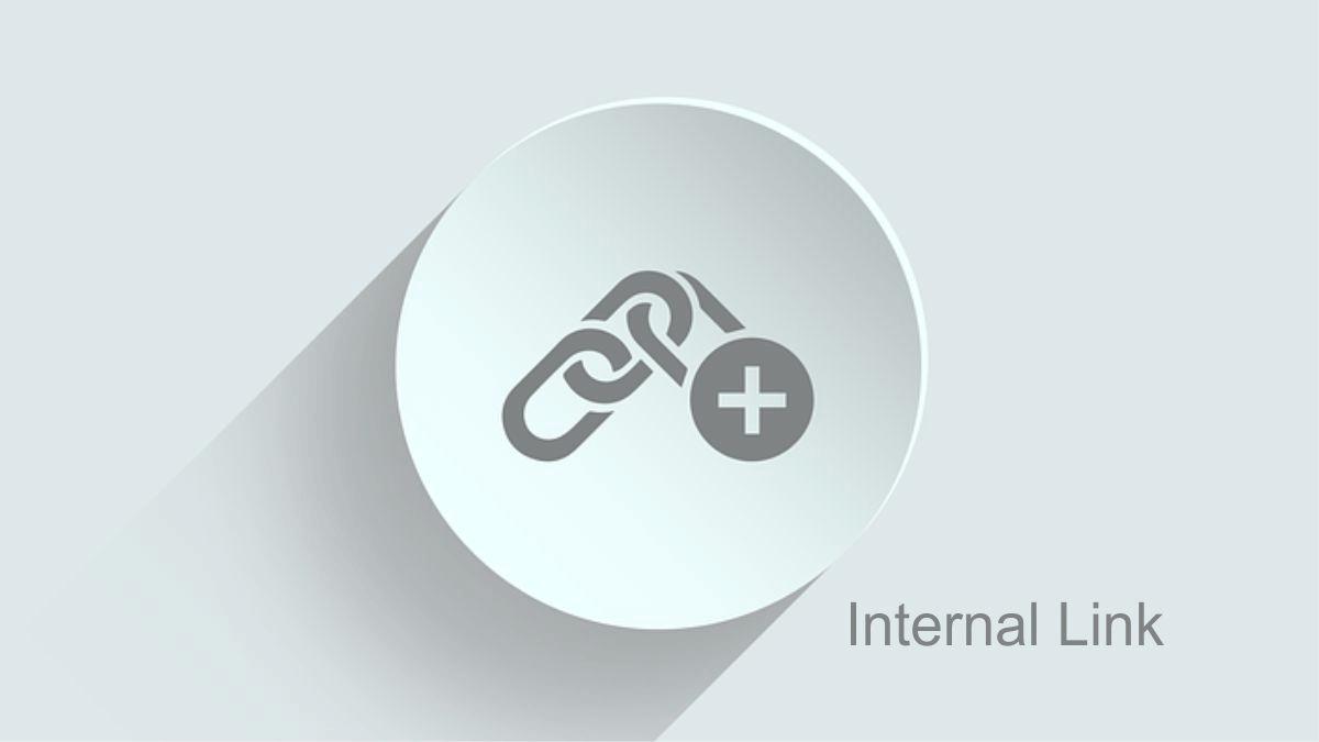 Công dụng của Internal link trong SEO